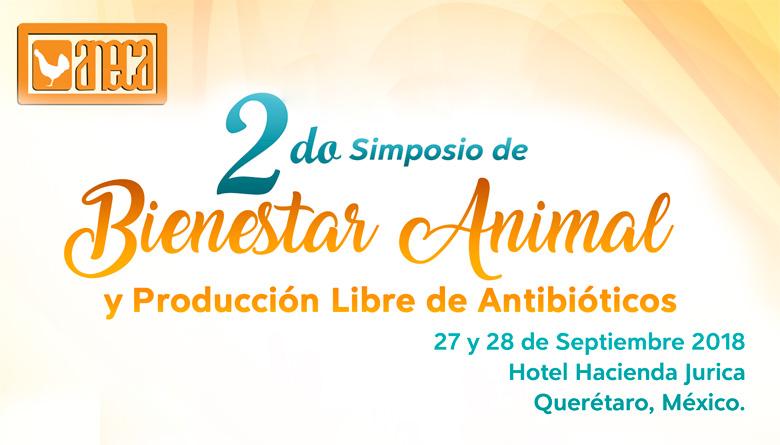 2do Simposio de Bienestar Animal y Producción Libre de Antibióticos