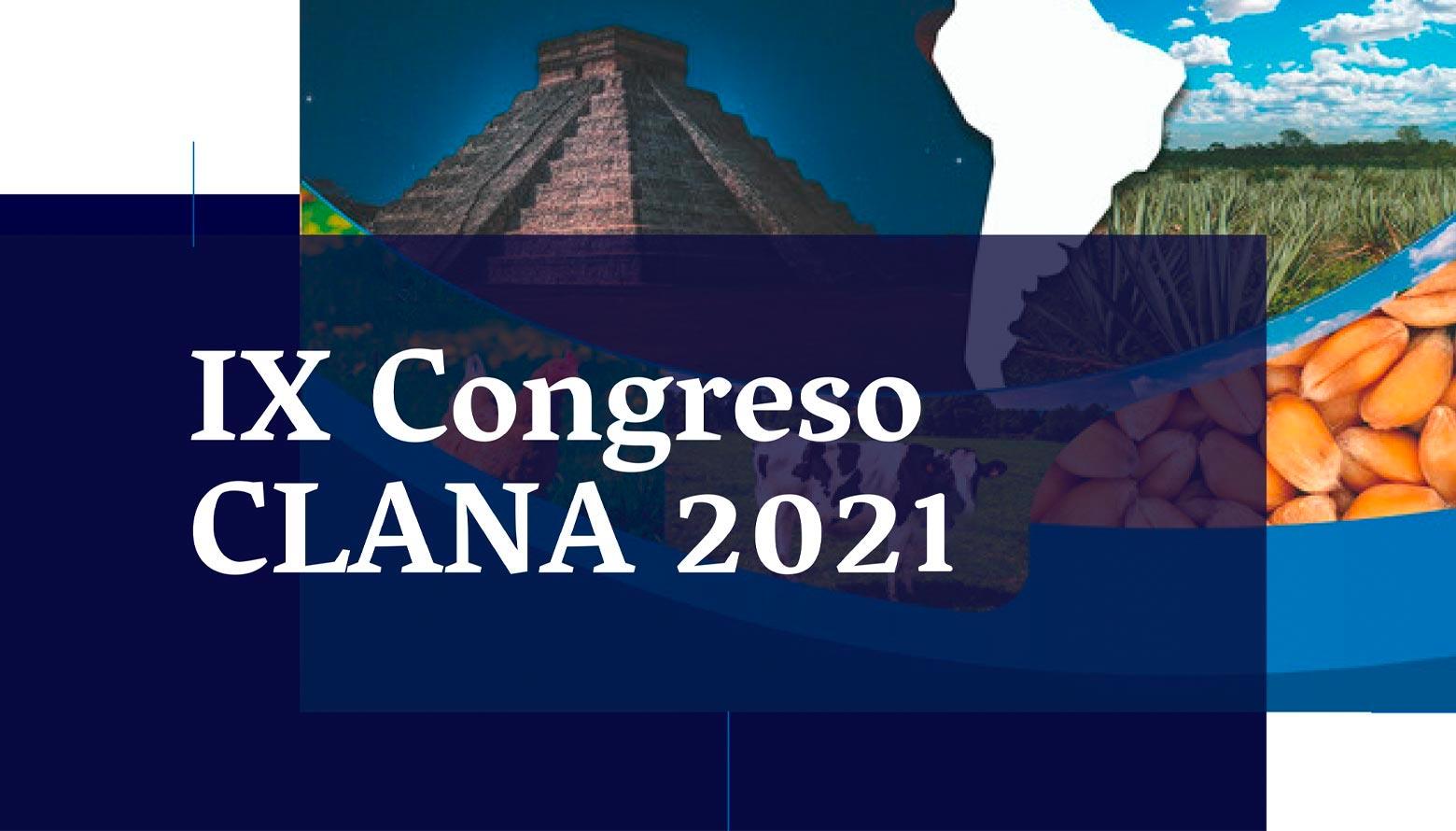 IX Congreso Latinoamericano de Nutrición Animal CLANA 2021